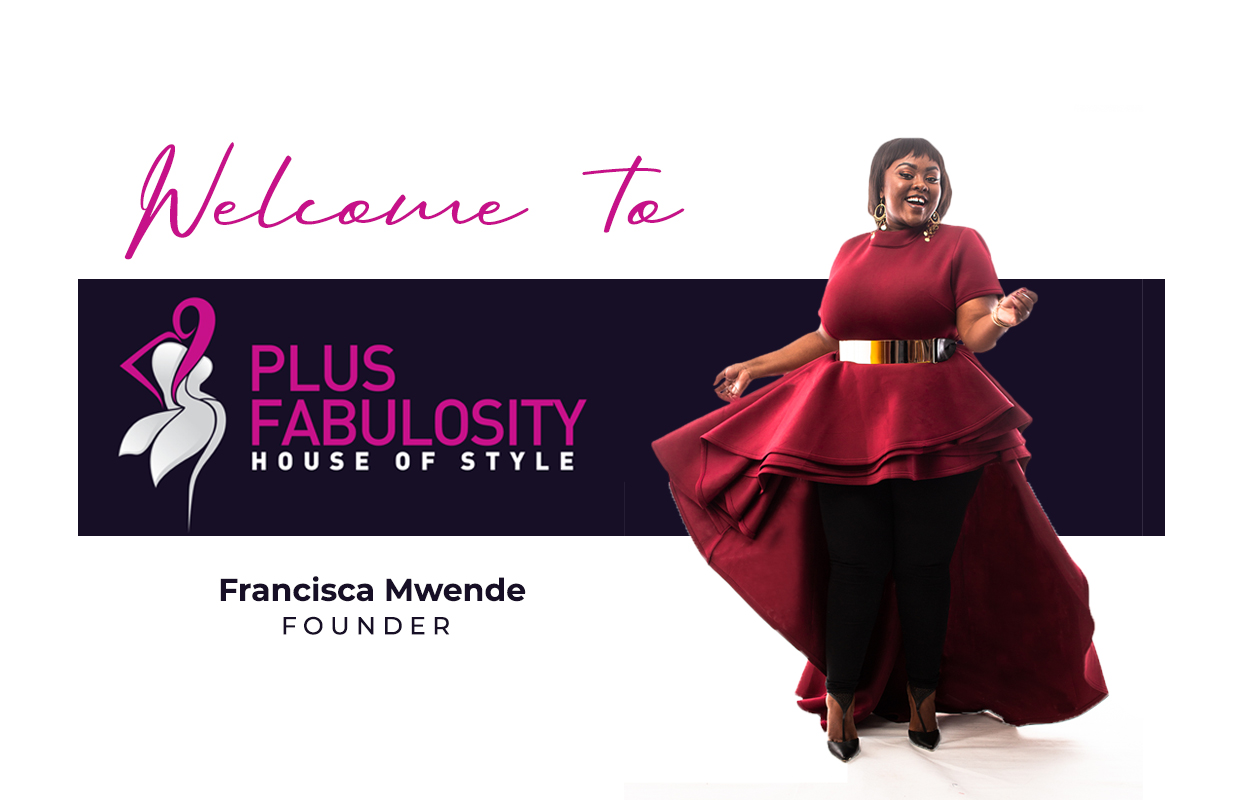 Francisca Mwende - Founder of Plus Fabulosity